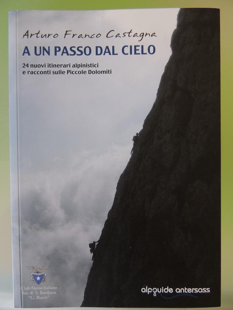 A un passo dal cielo - Arturo Franco Castagna